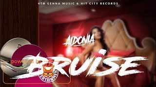 Aidonia - Bruise (The Gal Dem Time) June 2017