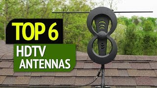 TOP 6: Best HDTV Antennas 2018