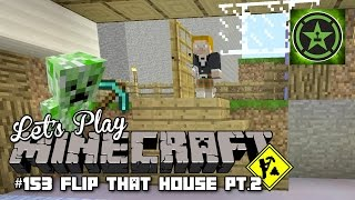 Let's Play Minecraft – Episode 153 – Flip This House Part 2