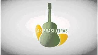 Tema de Abertura COMPLETO - As Brasileiras