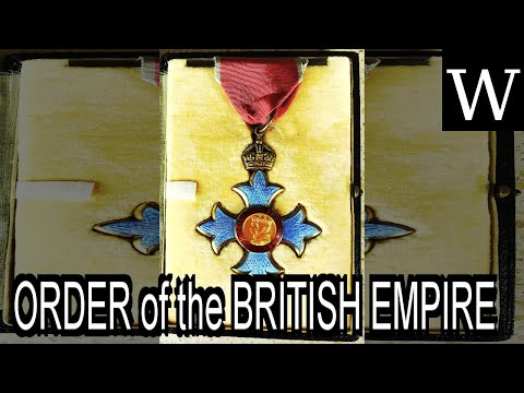 ORDER of the BRITISH EMPIRE - Documentary