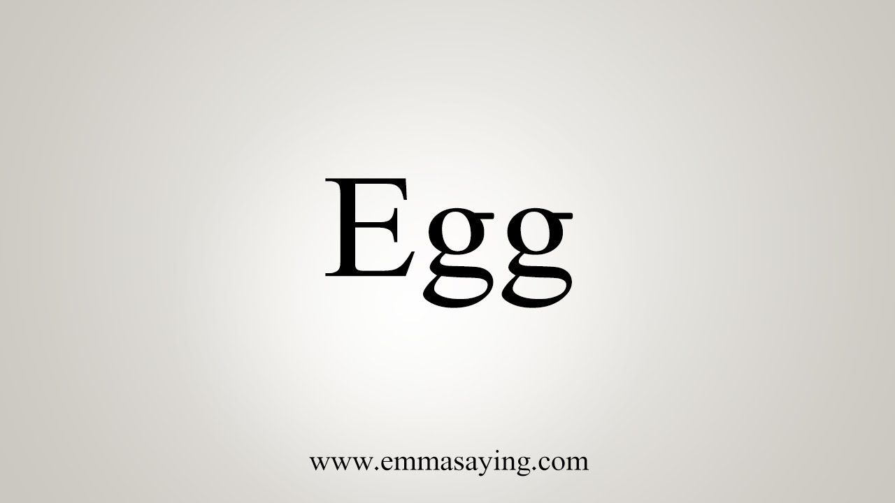 How To Say Egg