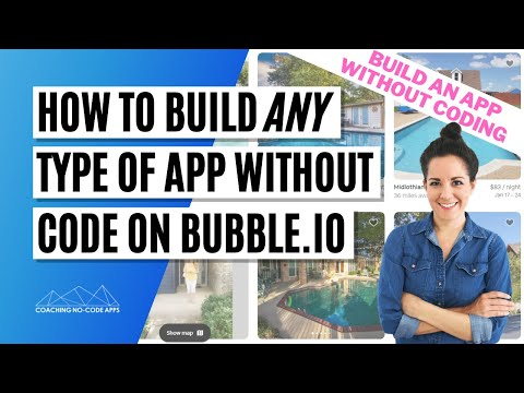 In-Depth Bubble.is Tutorial: How to Build ANY Type of App Without Code on Bubble