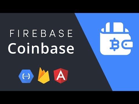 Coinbase + Firebase - Build A Bitcoin App