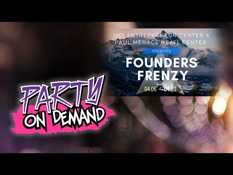 UCI Founders Frenzy - Party On Demand
