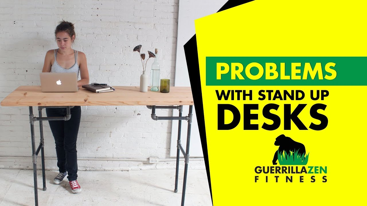 Top 3 Problems With Standing Desks Youtube
