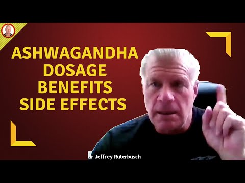 Ashwagandha Dosage, Ashwagandha Benefits, Ashwagandha Side Effects