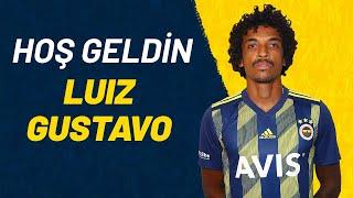 Hoş Geldin Luiz Gustavo 🤜🏾🤛🏾