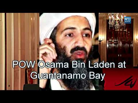 Bin Laden ALIVE - held at Guantanamo Bay - POW (cc)