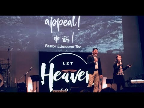 Bilingual Sermon - Let's Make an Appeal - Pastor Edmound Teo