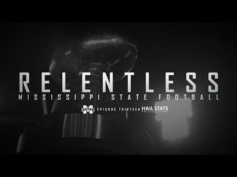 "Relentless: Mississippi State Football - 2016 Episode XIII, ""The Ecstasy of Gold"""