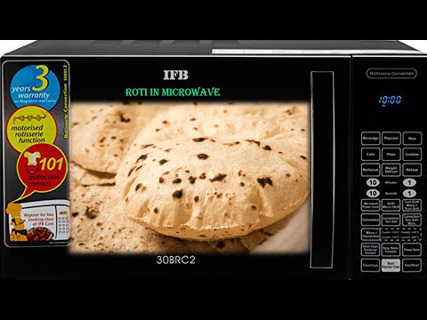 How to Make Fluffy Roti in Microwave Oven | Roti in IFB Microwave | माइक्रोवेव में रोटी कैसे बनाये