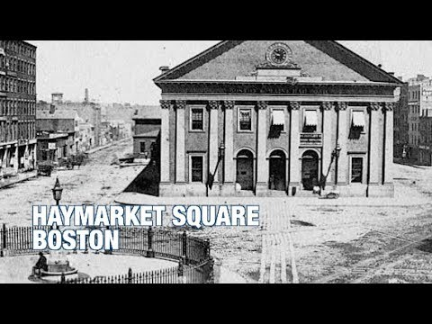 The Boston History Project: Haymarket Square with Anthony Sammarco