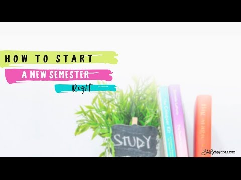 Starting A New Semester: The Ultimate Resource To Create Your Academic Plan