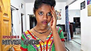 Never Ends    Telugu Horror short film 2018 - 2019    Episode 2    Directed By Ranjith