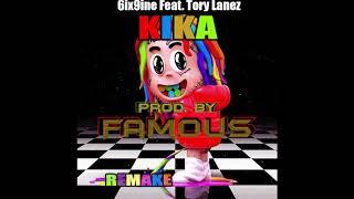 6ix9ine - KIKA feat. Tory Lanez (Remake by Famous ) Instrumental