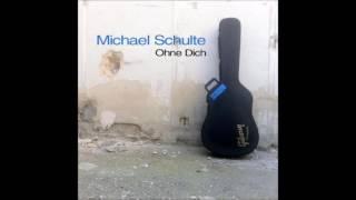 Michael Schulte - Ohne Dich