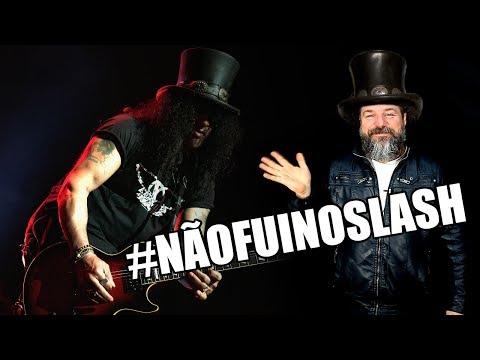 Slash no Brasil – Slash do Guns and Roses no Brasil #NAOFUINOSLASH