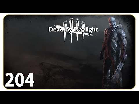 Befremdliche Runden #204 Dead by Daylight - Let's Play Together