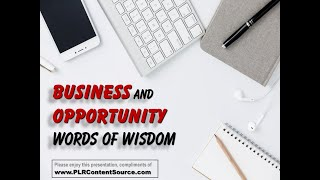 Business and Opportunity Words of Wisdom