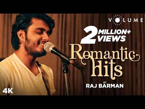 romantic-hits-by-raj-barman-|-bollywood-cover-songs-|-mashup-2019-|-atif-aslam-songs