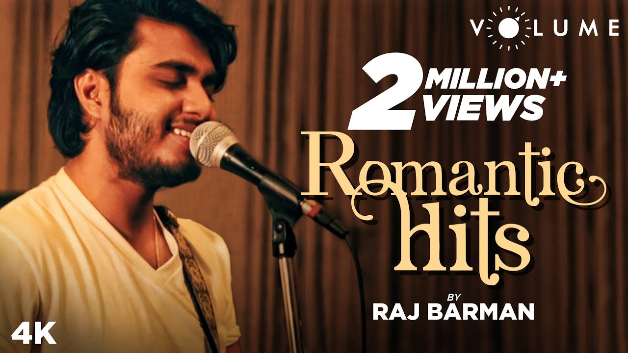 Romantic Hits By Raj Barman | Bollywood Cover Songs | Mashup 2019 | Atif Aslam Songs