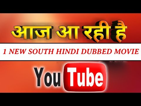Today 1 New South Hindi Dubbed Movie Premiere On YouTube | Action South Movies 2019