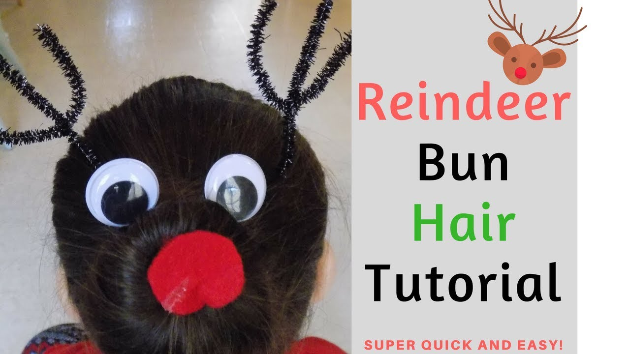 Reindeer Bun Hair Tutorial Super Easy Christmas