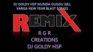 DJ GOLDY HSP MUNDA GUGGU GILL VARGA MANKIRT AULAKH HARD DHOL BEAT REMIX  2016