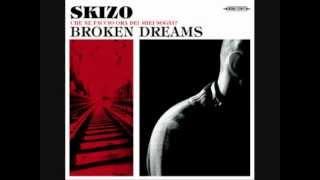 Skizo - Broken Dreams (OFFICIAL) // ROCK