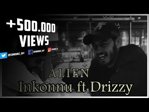 INKONNU - ALIEN ft. DRIZZY ( Official Music )