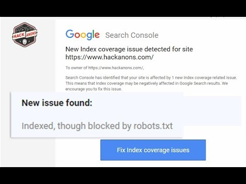 Google Search Console : Fix Index Coverage Issue Urls Blocked by