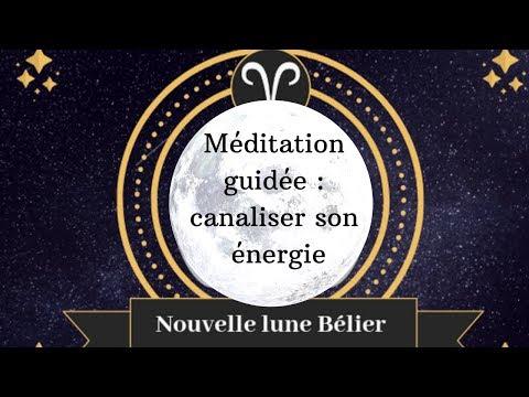 Méditation nouvelle lune - bélier - énergie