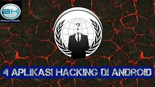 4 aplikasi hacking di android