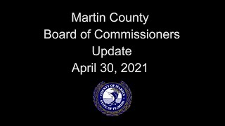 Martin County Board of Commissioners Update - Apr 30, 2021