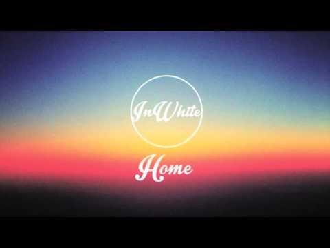 InWhite - Home (official audio)