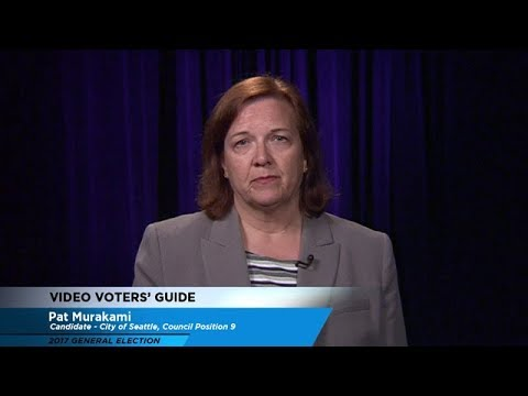 Video Voters' Guide - City of Seattle Council Position No. 9: Pat Murakami