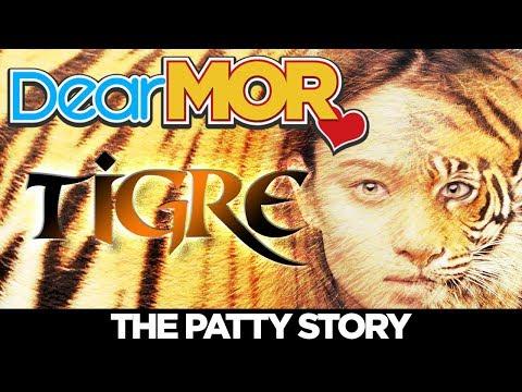 """Dear MOR: """"Tigre"""" The Patty Story 01-21-18"""