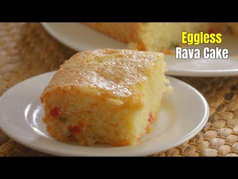 రవ్వ కేక్ Egg less