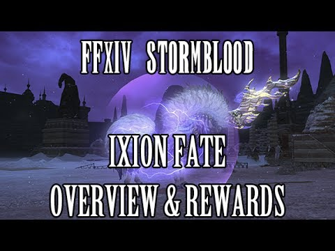 Ffxiv Stormblood Ixion Fate Overview Rewards Youtube