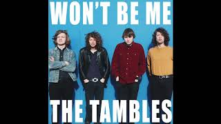 The Tambles - Won't Be Me (single)