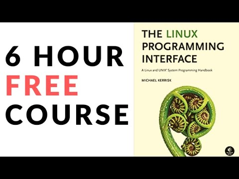 Linux System Programming 6 Hours Course