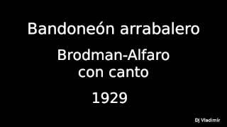 Brodman-Alfaro - Bandoneon arrabalero