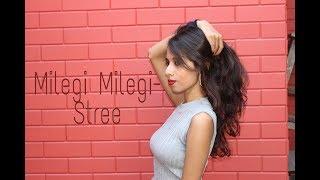 Milegi Milegi Dance Cover | Bollywood Choreography | Samina Jagmag Choreography
