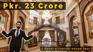 Inside a 23 Crore Victorian Mansion in DHA Lahore l Tour by Syed Brother