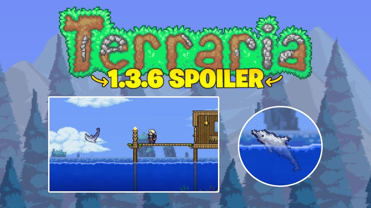 Terraria 1 3 6 Adds Dolphins S D M G Anyone 2019 Update Youtube