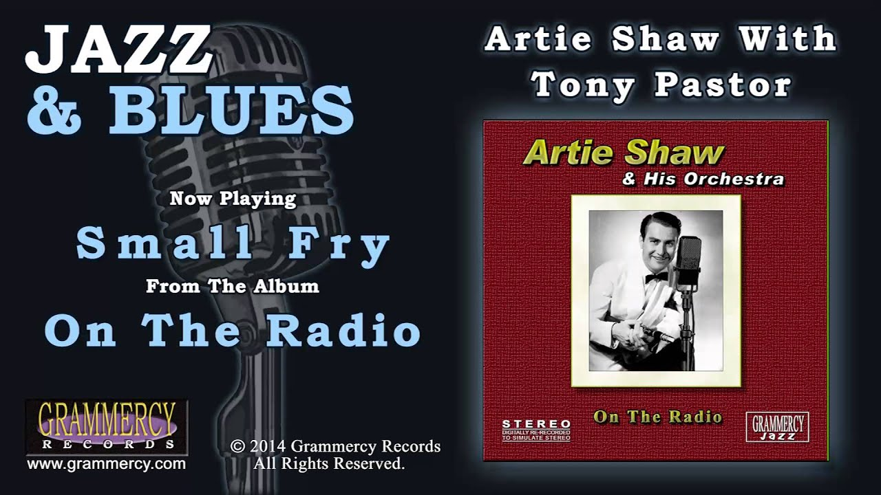 Artie Shaw Yesterdays Artie Shaw Small Fry K Pop Lyrics Song