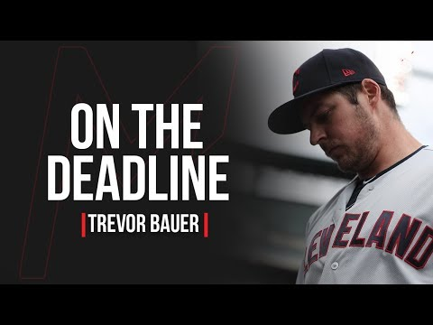 Trevor Bauer gives his thoughts on the #MLBTradeDeadline