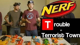 NERF Trouble in Terrorist Town