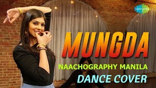 Mungda | Dance Cover by Naachography | Total Dhamaal | Sonakshi Sinha